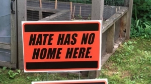 """Hate has no home here"" signs in Wisconsin"