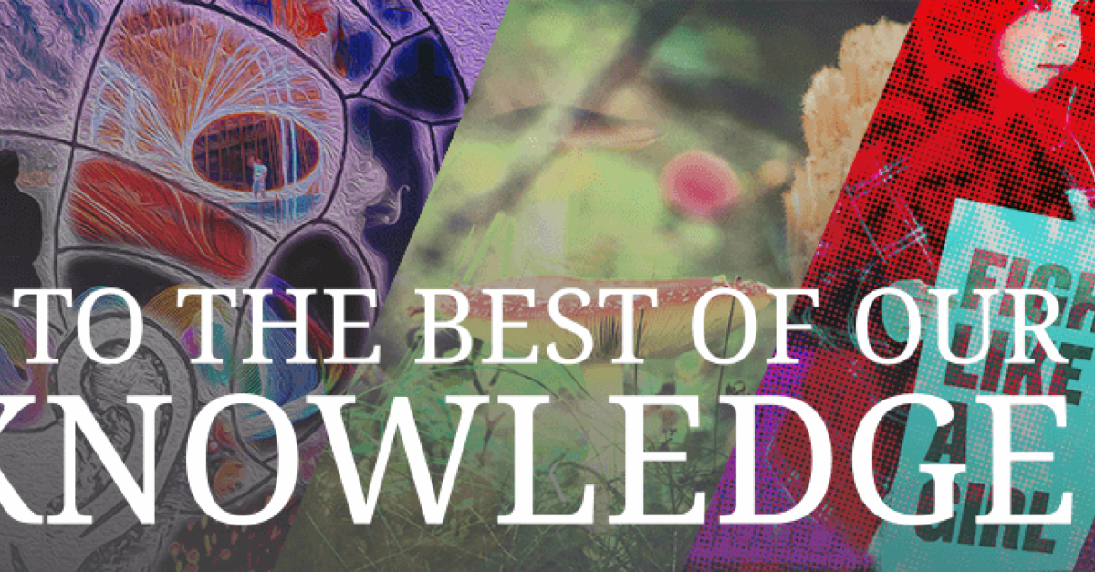 To The Best Of Our Knowledge | To The Best Of Our Knowledge