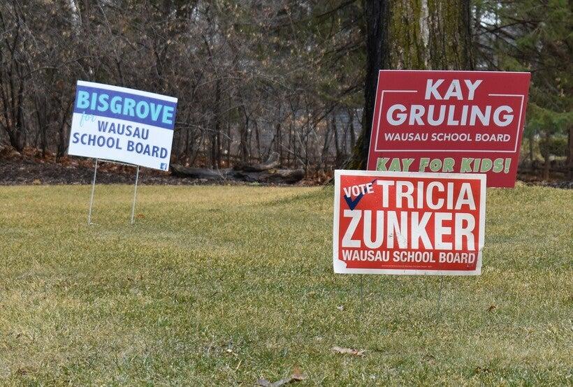 Wausau School Board candidates yard signs