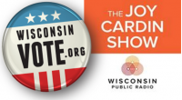 Wisconsin Vote and The Joy Cardin Show